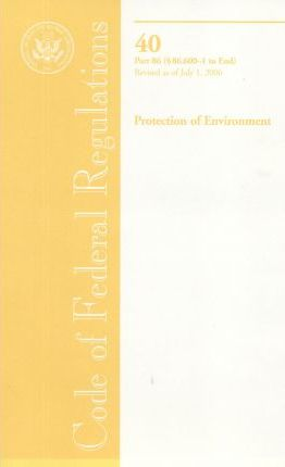 Code of Federal Regulations, Title 40, Protection of Environment, PT. 86 (SEC. 86.600-1-End), Revised as of July 1, 2006