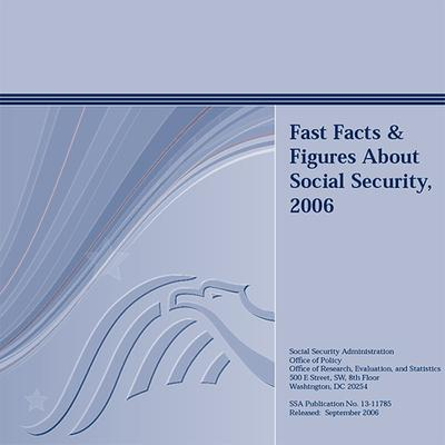 Fast Facts & Figures about Social Security 2006