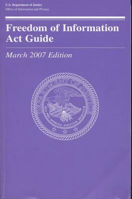 Freedom of Information ACT Guide, March 2007