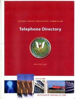 Federal Energy Regulatory Commission Telephone Directory, November 2006