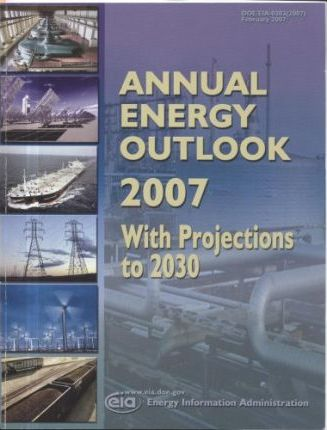 Annual Energy Outlook 2007, with Projections to 2030