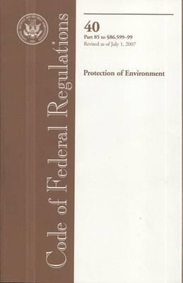 Code of Federal Regulations, Title 40, Protection of Environment, PT. 85-SEC. 86.599-99, Revised as of July 1, 2007