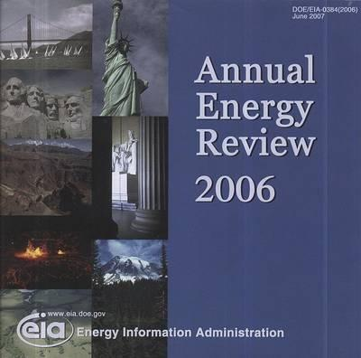 Annual Energy Review 2006