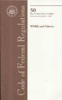 Code of Federal Regulations, Title 50, Wildlife and Fisheries, PT. 17 (SEC. 17.96 - 17.99(h)), Revised as of October 1, 2007