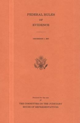 Federal Rules of Evidence, December 1, 2007
