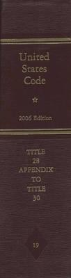 United States Code, 2006, V. 19, Title 28, Judiciary and Judicial Procedure, Appendix, to Title 30, Mineral Lands and Mining