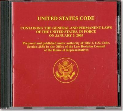 United States Code Containing the General and Permanent Laws of the United States in Force on January 3, 2005 (CD-ROM)