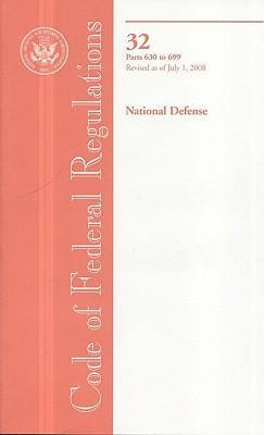 Code of Federal Regulations, Title 32, National Defense, PT. 630-699, Revised as of July 1, 2008