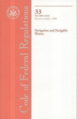 Code of Federal Regulations, Title 33, Navigation and Navigable Waters, PT. 200-End, Revised as of July 1, 2008