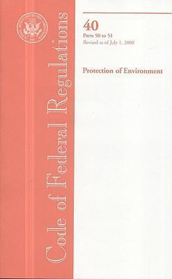Code of Federal Regulations, Title 40, Protection of Environment, PT. 50-51, Revised as of July 1, 2008