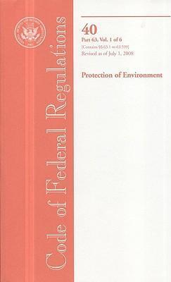 Code of Federal Regulations, Title 40, Protection of Environment, PT. 63 (SEC. 63.1-63.599), Revised as of July 1, 2008