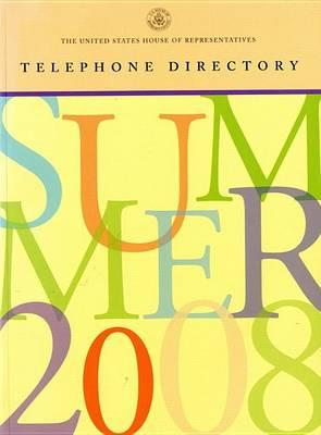 United States House of Representatives Telephone Directory, Summer 2008