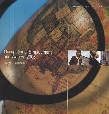 Occupational Employment and Wages, 2006
