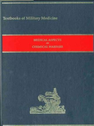 Medical Aspects of Chemical Warfare