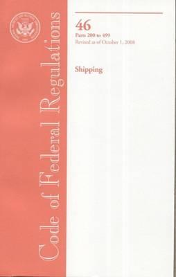 Code of Federal Regulations, Title 46, Shipping, PT. 200-499, Revised as of October 1, 2008