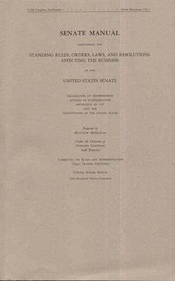 Senate Manual 2008: Containing the Standing Rules, Orders, Laws, and Resolutions Affecting the Business of the United States Senate