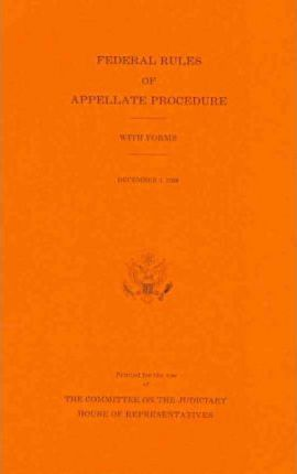 Federal Rules of Appellate Procedure, with Forms, December 1, 2008