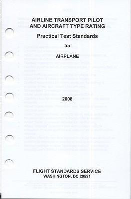 Airline Transport Pilot and Aircraft Type Rating: Practical Test Standards for Airplane, 2008