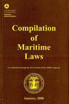 Compilation of Maritime Laws, January 2008