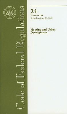 Housing and Urban Development, Parts 0 to 199