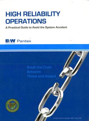 High Reliability Operatioons: A Practical Guide to Avoid the System Accident