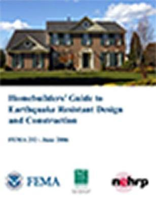 Homebuilders Guide to Earthquake-Resistant Design and Construction