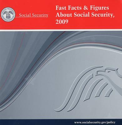 Fast Facts & Figures about Social Security, 2009