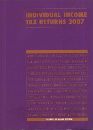 Individual Income Tax Returns, 2007, Statistics of Income
