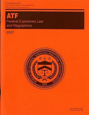 Federal Explosives Law and Regulations