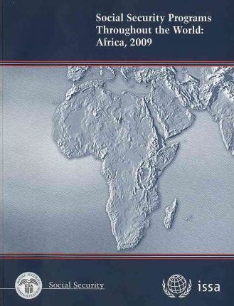 Social Security Programs Throughout the World: Africa, 2009