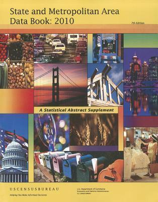 State and Metropolitan Area Data Book 2010