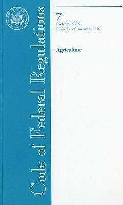 Code of Federal Regulations, Title 7, Agriculture, PT. 53-209, Revised as of January 1, 2010