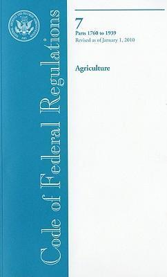 Code of Federal Regulations, Title 7, Agriculture, PT. 1760-1939, Revised as of January 1, 2010