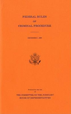Federal Rules of Criminal Procedure, December 1, 2009