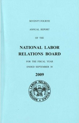 National Labor Relations Board Annual Report 2009