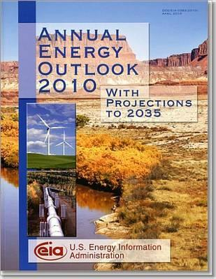 Annual Energy Outlook 2010, with Projections to 2035