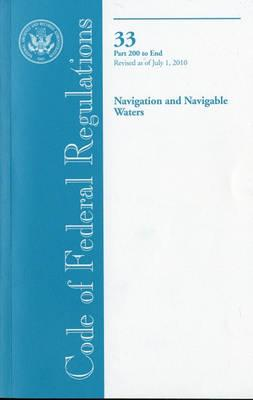 Code of Federal Regulations, Title 33, Navigation and Navigable Waters, PT. 200-End, Revised as of July 1, 2010