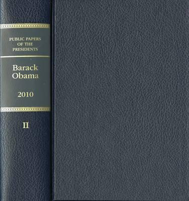Public Papers of the Presidents of the United States 2010: Book 2