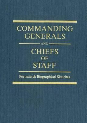 Commanding Generals & Chiefs of Staff 2010