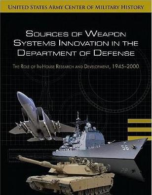 Sources of Weapon Systems Innovations in the Department of Defense