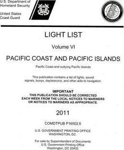 Light List, 2011, V. 6, Pacific Coast and Outlying Pacific Islands