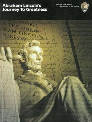 Abraham Lincoln's Journey to Greatness
