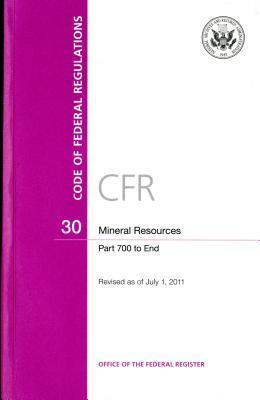 Code of Federal Regulations, Title 30, Mineral Resources, PT. 700-End, Revised as of July 1, 2011