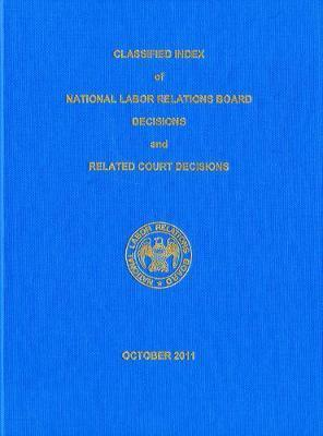 Classified Index of NLRB Decisions and Related Court Decisions: 354