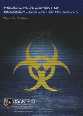 Medical Management of Biological Casualties Handbook