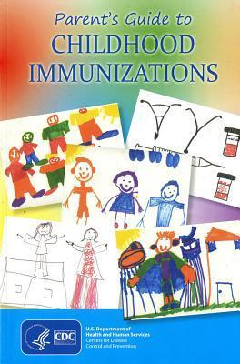 Parent's Guide to Childhood Immunizations, 2012