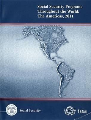 Social Security Programs Throughout the World: The Americas, 2011