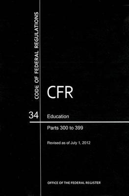 Education, Parts 300 to 399
