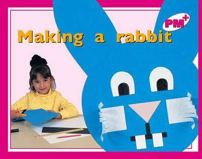 Making a Rabbit PM PLUS Magenta 1 Non Fiction