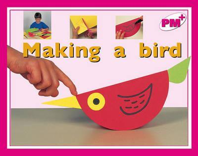Making a Bird PM PLUS Magenta 1 Non Fiction